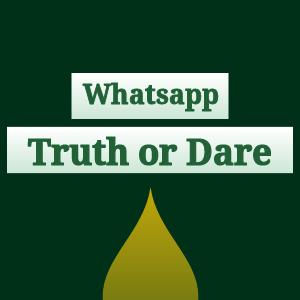 Whatsapp Truth or Dare