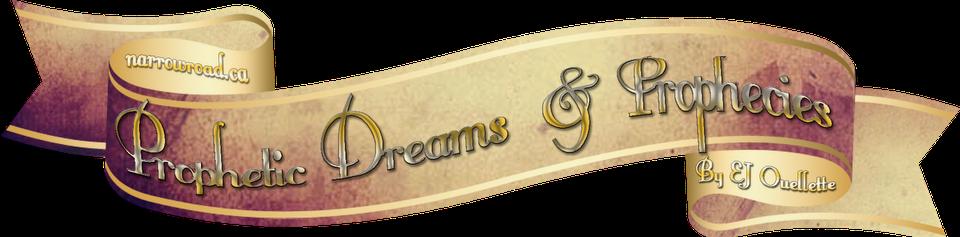 Prophecies and Dreams Podcast