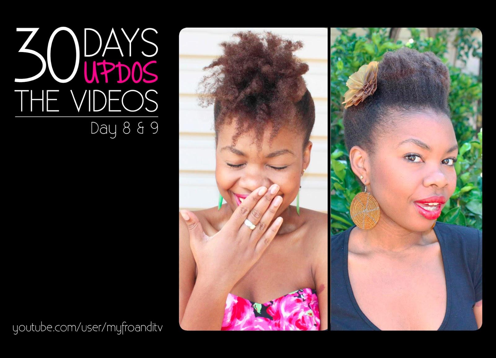 30 Days, 30 Updos - The Videos: Days 8 & 9 - Aisha & Life