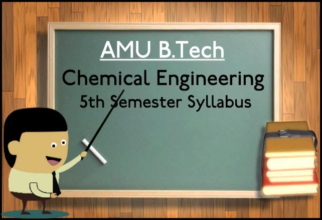 amu-btech-chemical-engineering-5th-sem-syllabus