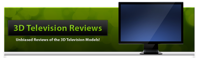 3D TV Reviews