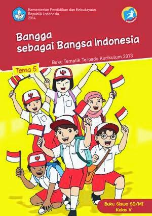 http://bse.mahoni.com/data/2013/kelas_5sd/siswa/Kelas_05_SD_Tematik_5_Bangga_sebagai_Bangsa_Indonesia_Siswa.pdf