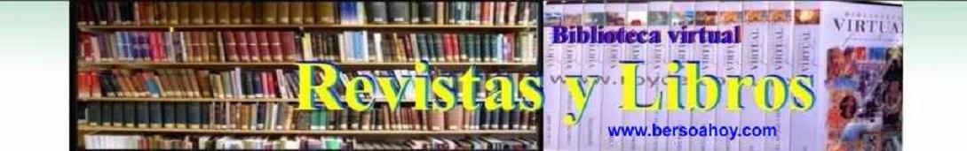 Revistas y Libros Biblioteca virtual