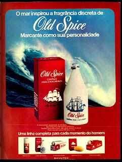 anúncio colonia masculina marca Old Spice de 1974. Os anos 70.