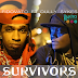 New AUDIO | FIDO VATO Ft. DULLYSYKES - SURVIVORS | Download/Listen