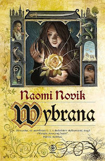 """Wybrana"" Naomi Novik - recenzja"