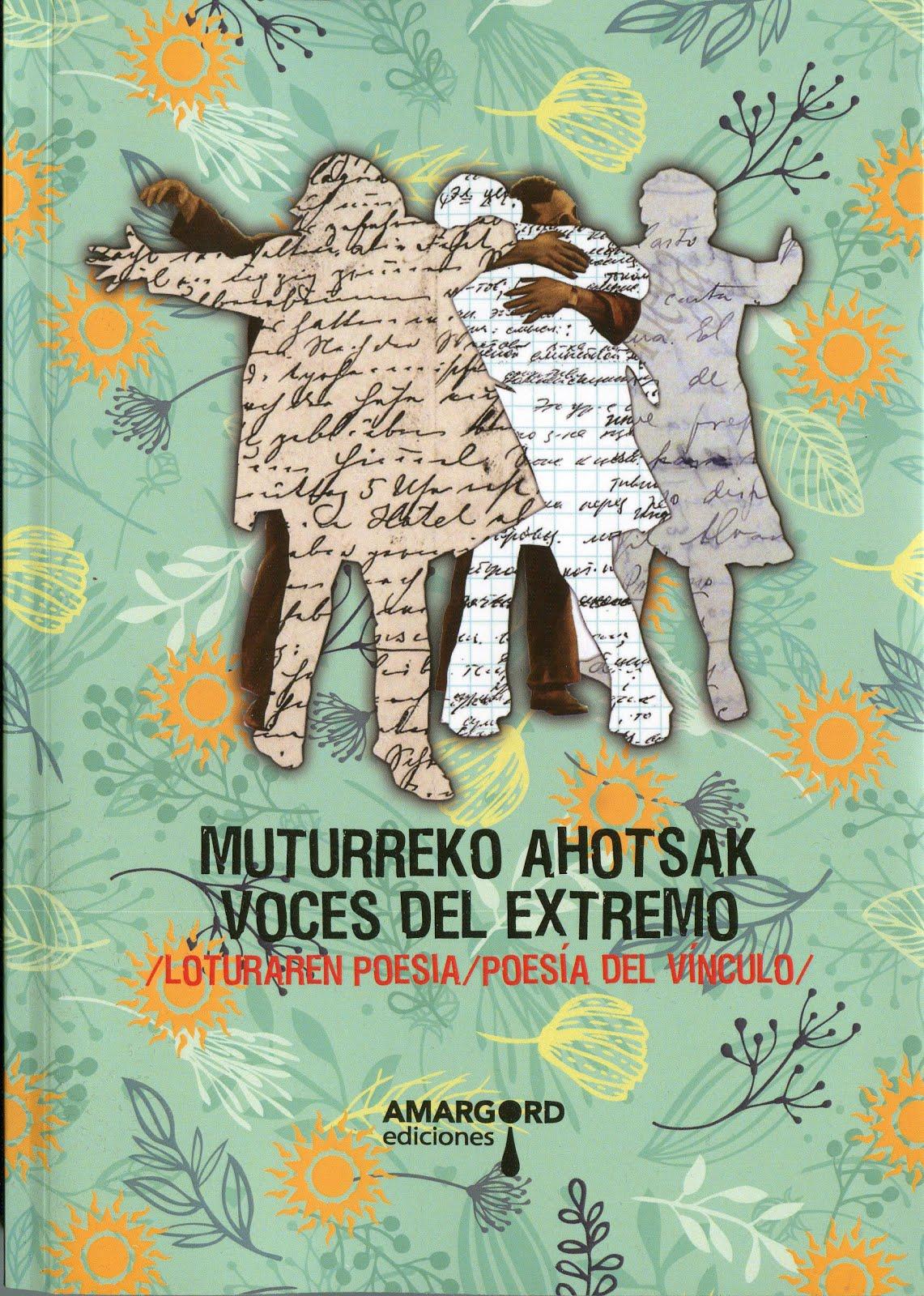 Muturreko ahotsak / Voces del Extremo