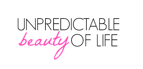 unpredictable beauty of life