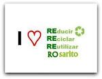 4 R : Rosaritos, Reciclan, Reutilizan, Reducen