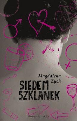 """Magdalena Zych – """"Siedem szklanek"""""""