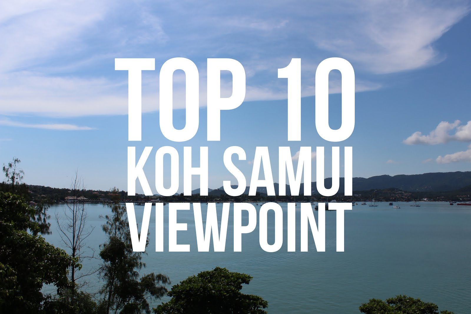Top 10 Koh Samui Viewpoint