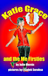 Katie Grace and the Me Firsties (Book 2)
