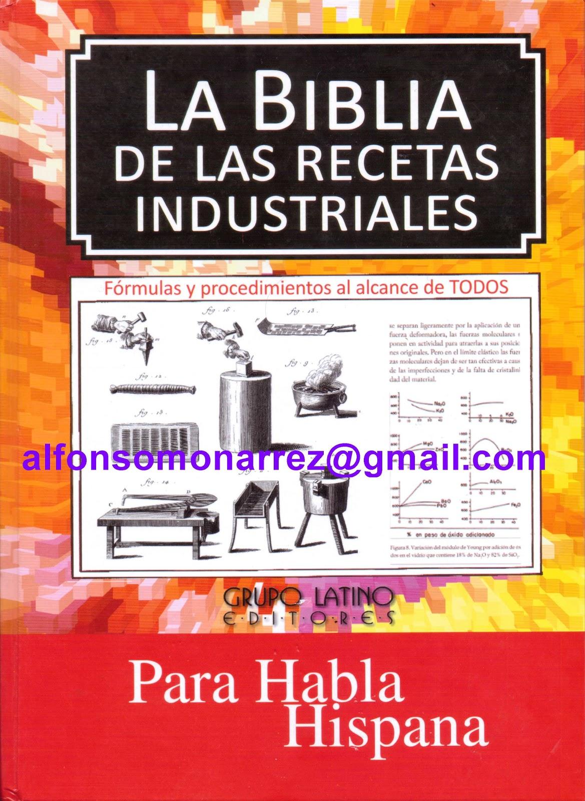 Libros la biblia de las recetas industriales formulas y for Libro la quimica y la cocina pdf