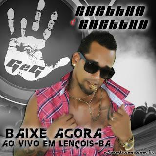 http://www.suamusica.com.br/#!/GuetthoeGuetthoemLencoisBA