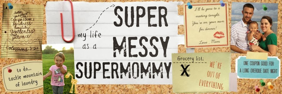The Super Messy Supermommy