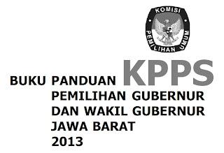 Download BUKU PANDUAN KPPS PILIHAN GUBERNUR DAN WAKIL GUBERNUR JAWA BARAT 2013