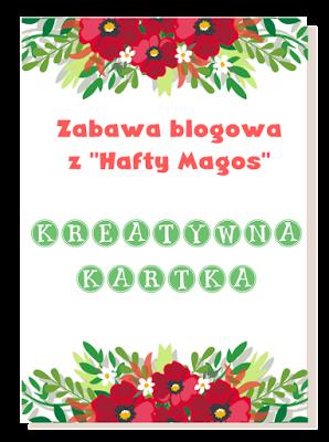 "Moja zabawa blogowa ""Kreatywna kartka"""