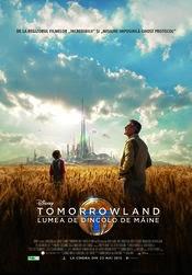 tomorrowland lumea de dincolo de maine 2015