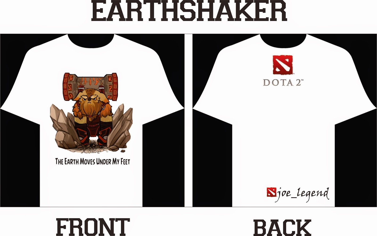 Dota 2 tshirt design -  Of Our Design And What You Need Is Just Put Your Dota 2 Id Name Then You Ll Be The Star On The Street Everyone Will Know Your Id Name In Dota 2