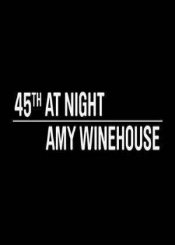 174962922130687941 Amy Winehouse 45th At Night Concert