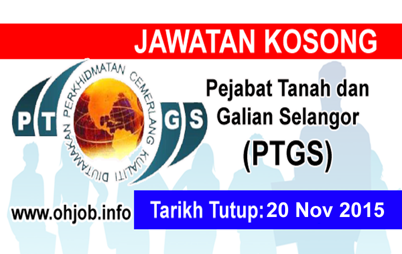 Jawatan Kerja Kosong Pejabat Tanah dan Galian Selangor (PTGS) logo www.ohjob.info november 2015