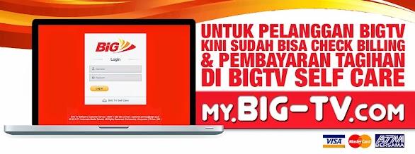 BIGTV SELF CARE: Cara Mengetahui Billing Tagihan Big TV