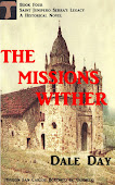 The Missions Wither