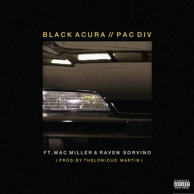 artworks 000029367795 0d067u original Pac Div   Black Acura ft. Mac Miller &amp; Raven Sorvino prod. Thelonius Martin