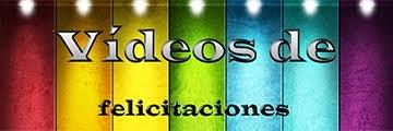 Vídeos de Felicitaciones