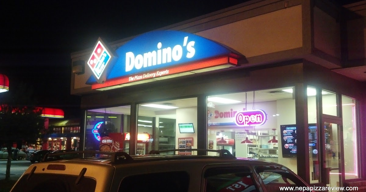 Domino's Pizza - Clarks Summit, PA | NEPA Pizza Review