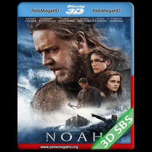 NOÉ (2014) FULL 3D SBS 1080P HD MKV ESPAÑOL LATINO