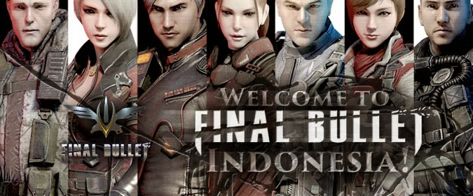 Download Game Online Final Bullet Indonesia