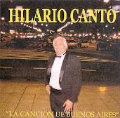 """HILARIO CANTO """"La Canción de Buenos Aires"""""""
