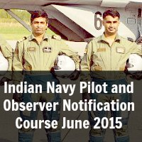 Indian Navy Pilot and Observer Notification Course June 2015