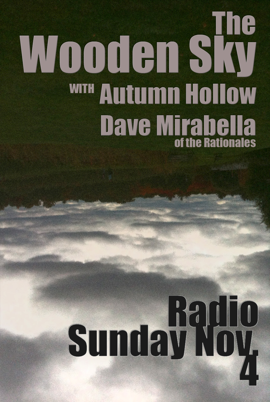 The Wooden Sky Radio November 4 Poster