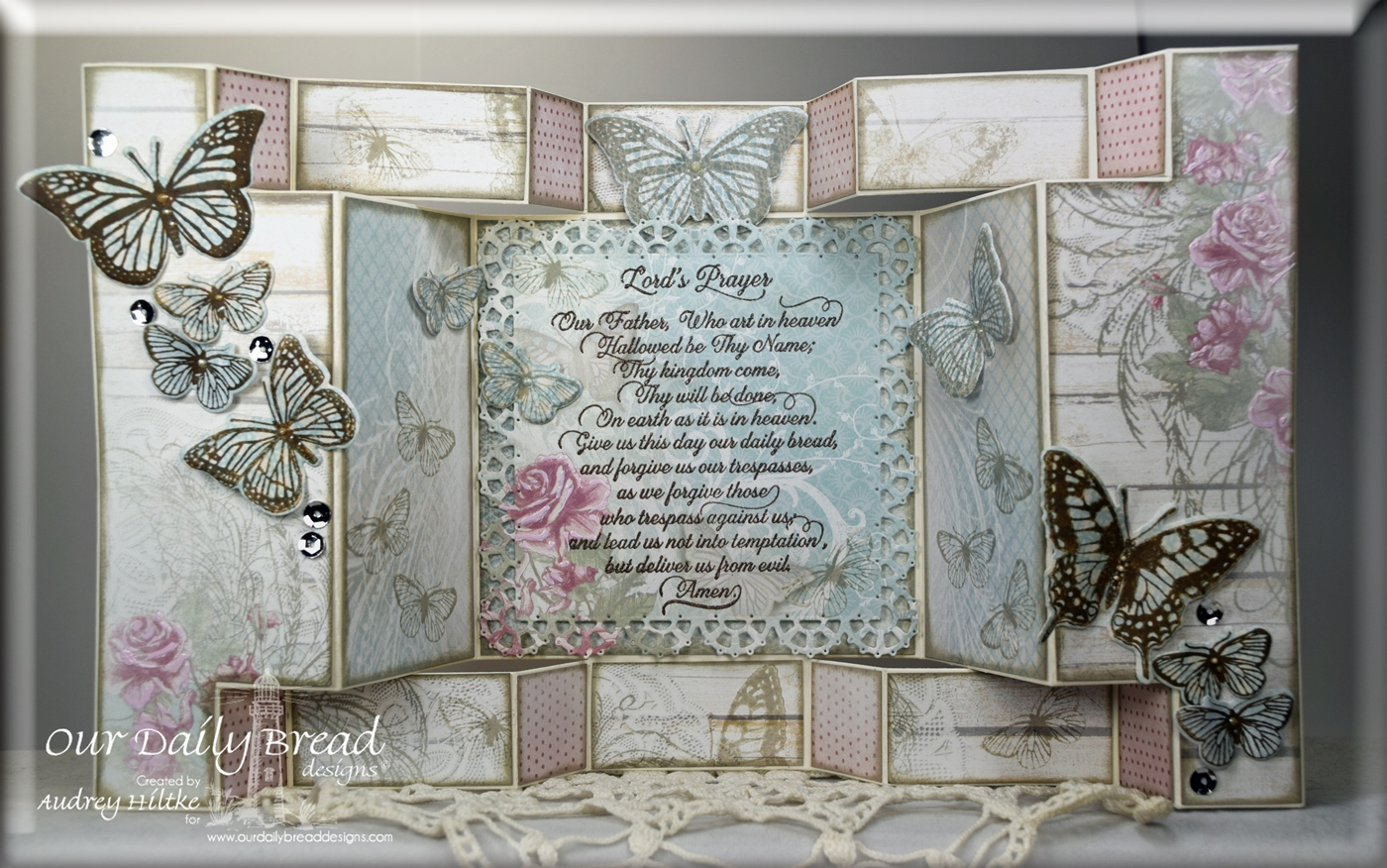 Stamps - Our Daily Bread Designs Lord's Prayer Script, Butterfly and Bugs, Trois Jolies Papillons, ODBD Custom Dies: Butterfly and Bugs, Trois Papillons, Layered Lacey Squares, ODBD Shabby Rose Paper Collection, ODBD Fun and Fancy Fold - Double Display