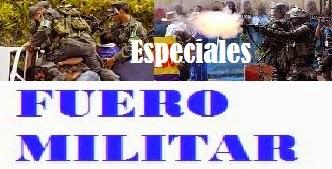 Especiales: Fuero Militar