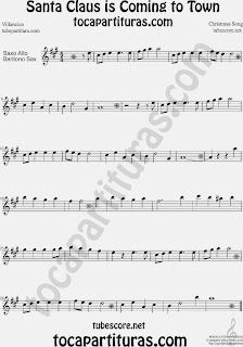 Partitura de Santa Claus Is Coming To Town para Saxofón Alto y Sax Barítono Villancico Christmas Song Carol Sheet Music for Alto and Baritone Saxophone Music Scores