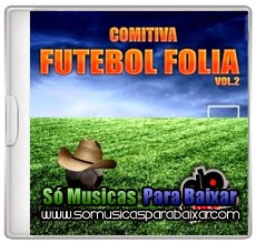 comitiva+sertanejo CD Comitiva Futebol Folia Vol.02