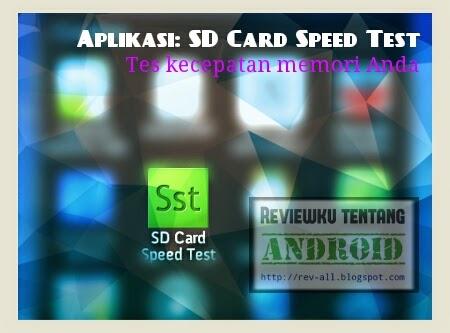 ikon - Aplikasi android SD-Card Speed Test untuk mengecek kecepatan memori dan mengetahui kelasnya (rev-all.blogspot.com)