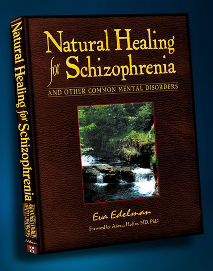 Natural Healing for Schizophrenia