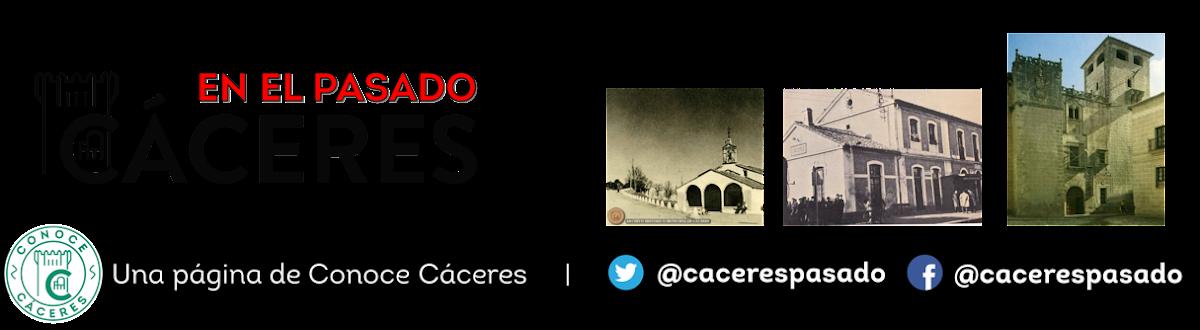 Fotografías antiguas de Cáceres :: Fotos antiguas de Cáceres :: Cáceres en el pasado