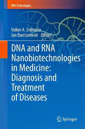 http://kingcheapebook.blogspot.com/2014/07/dna-and-rna-nanobiotechnologies-in.html
