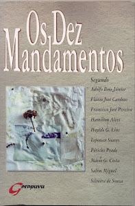 OS DEZ MANDAMENTOS (GARAPUVU - PARTICIPAÇÃO EM COLETÂNEA/1996)