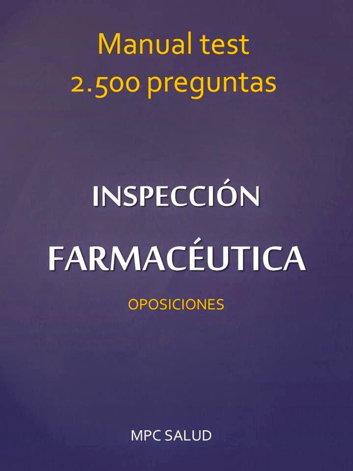 http://www.mpcsalud.es/2014/09/manual-2500-test-inspeccion-farmaceutica.html
