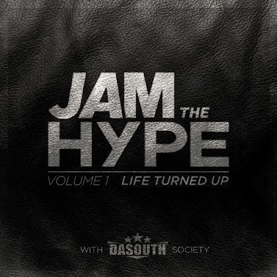 Jam The Hype - Volume 1: Life Turned Up artwork