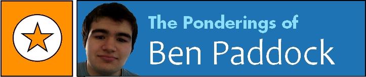 The Ponderings of Ben Paddock