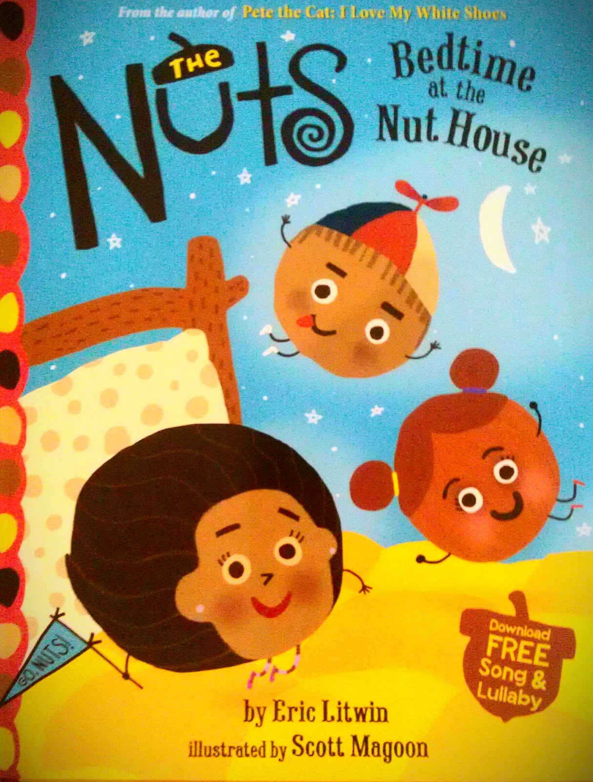 http://www.amazon.com/The-Nuts-Bedtime-Nut-House/dp/031632244X/ref=sr_1_1?ie=UTF8&qid=1413565592&sr=8-1&keywords=Bedtime+at+the+nut+house
