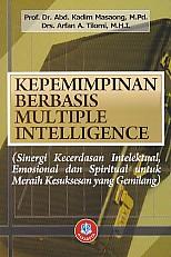 toko buku rahma: buku KEPEMIMPINAN BERBASIS MULTIPLE INTELLIGENCE, pengarang kadim masaong, penerbit alfabeta
