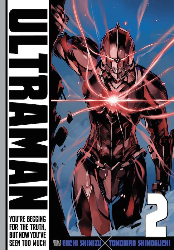 Ultraman Vol. 2, Story: Eiichi Shimizu  Art: Tomohiro Shimoguch.i  Ultraman created by Eiji Tsuburaya & Tsuburaya Productions.